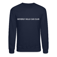 Long Sleeve Shirts ~ Crewneck Sweatshirt ~ Beverly Hills Car Club Collection