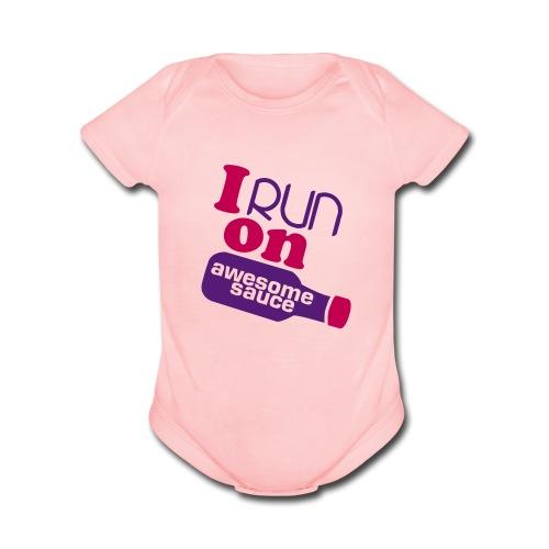 I run on awesome sauce short-sleve  - Organic Short Sleeve Baby Bodysuit