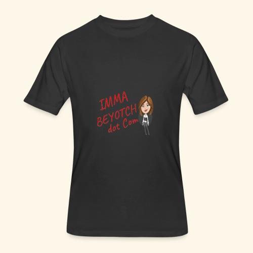 Imma Beyotch Jersey tee - Men's 50/50 T-Shirt