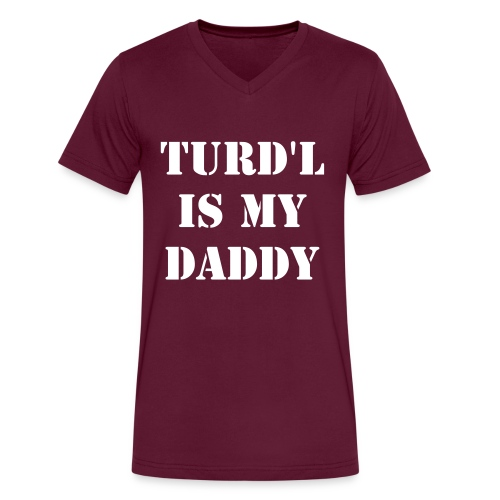 Turd'L is my Daddy - Men's V-Neck T-Shirt by Canvas