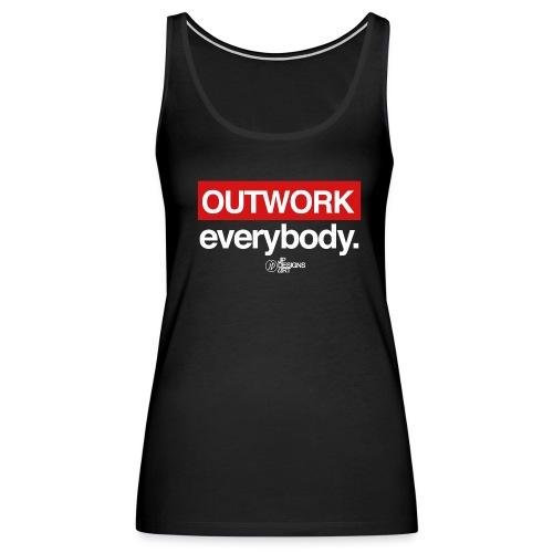 Outwork Everybody - Women's Premium Tank Top