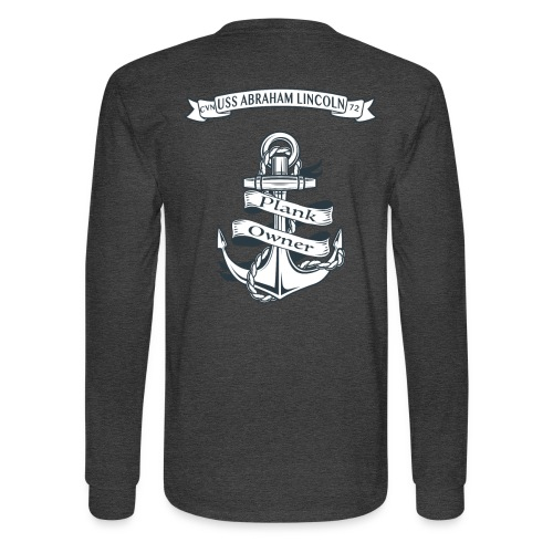 USS ABRAHAM LINCOLN PLANK OWNER LONG SLEEVE - Men's Long Sleeve T-Shirt