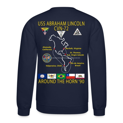 USS ABRAHAM LINCOLN CVN-72 AROUND THE HORN 1990 CRUISE SWEATSHIRT - Crewneck Sweatshirt
