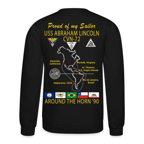 USS ABRAHAM LINCOLN CVN-72 AROUND THE HORN 1990 CRUISE SWEATSHIRT - FAMILY - Crewneck Sweatshirt