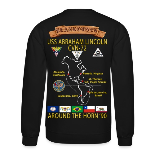 USS ABRAHAM LINCOLN CVN-72 AROUND THE HORN CRUISE SWEATSHIRT - PLANKOWNER - Crewneck Sweatshirt