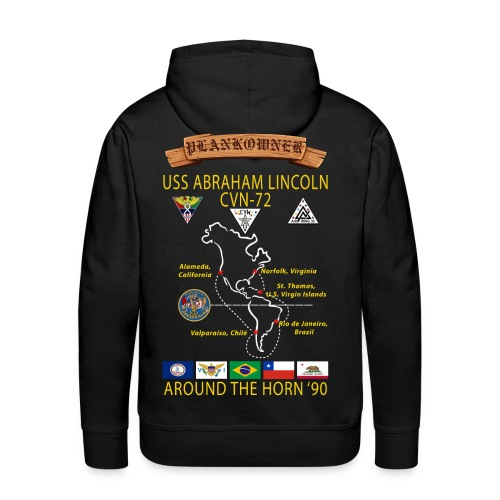 USS ABRAHAM LINCOLN CVN-72 AROUND THE HORN CRUISE HOODIE - PLANKOWNER - Men's Premium Hoodie