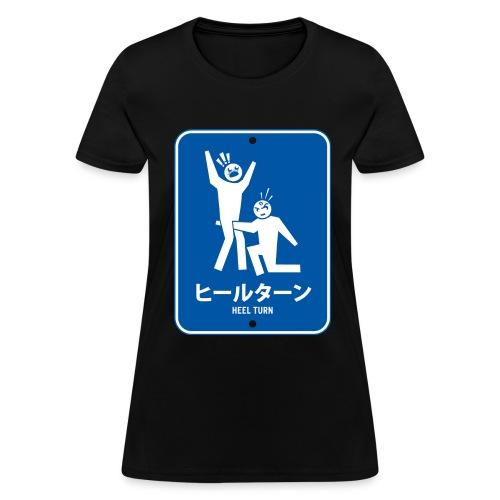 Japanese Heel Turn (Women) - Women's T-Shirt