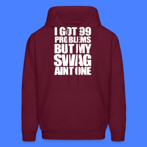 I Got 99 Problems Hoodies - stayflyclothing.com - Men's Hoodie