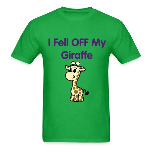 I fell off my Giraffe - Men's T-Shirt