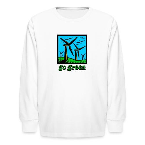 Go Green - Kids' Long Sleeve T-Shirt