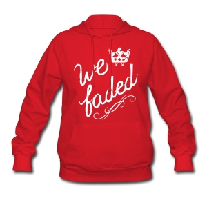 We Faded [faded f on back] - Women's Hoodie