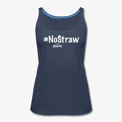 No Plastic Straw - Women's Premium Tank Top