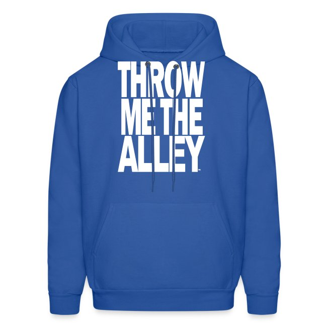 6b224b4d5 Scooter Magruders Shop!   Throw me the alley™ - Mens Hoodie