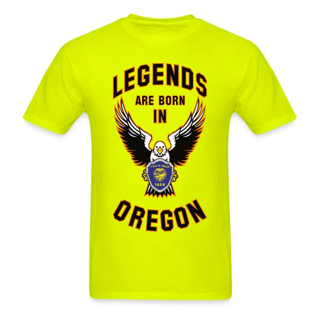 Legends are born in Oregon
