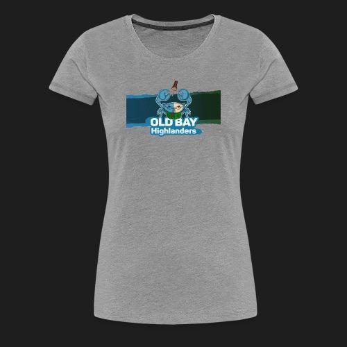 Old Bay Highlanders - Women's Premium T-Shirt