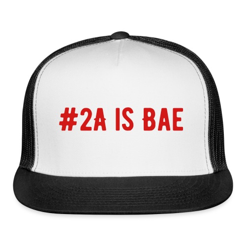 2A is Bae Trucker Hat - Trucker Cap