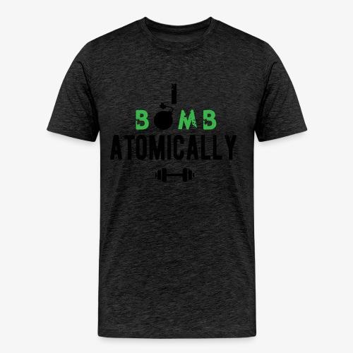 Bomb Atomically - Men's Premium T-Shirt