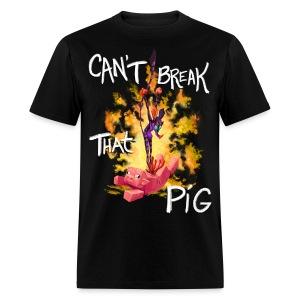 Cant Break That Pig - Men's T-Shirt