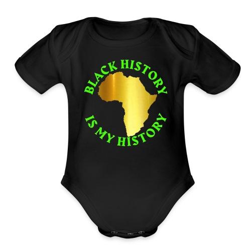 BLACK HISTORY onesie - Organic Short Sleeve Baby Bodysuit
