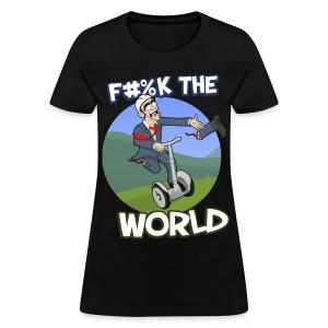 F#%K The World! (Women) - Women's T-Shirt