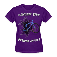 T-Shirts ~ Women's T-Shirt ~ Random Bike Strikes Again! (Women)