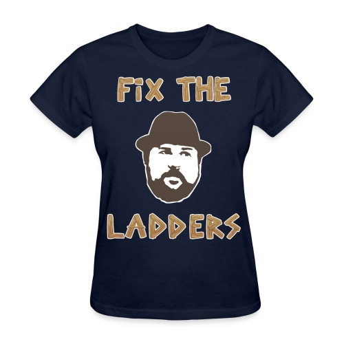 Fix the Ladders (Women) - Women's T-Shirt