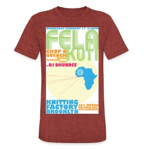 FELA RELEASE PARTY - Unisex Tri-Blend T-Shirt by American Apparel