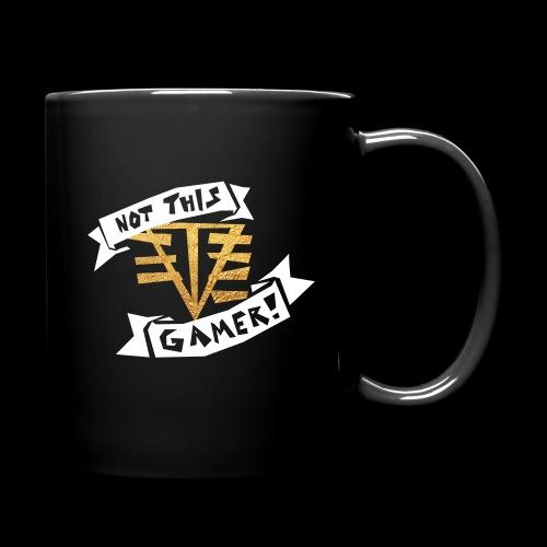 NOT THIS GAMER // MUG - Full Color Mug