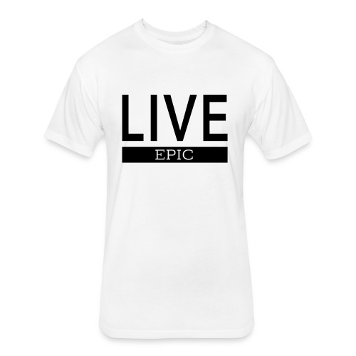 Live Epic 2 - Fitted Cotton/Poly T-Shirt by Next Level
