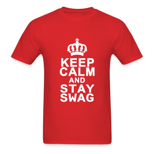 Keep Calm And Stay Swag - Men's T-Shirt