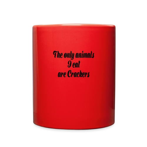 THE ONLY ANIMALS I EAT ARE CRACKERS - Full Color Mug