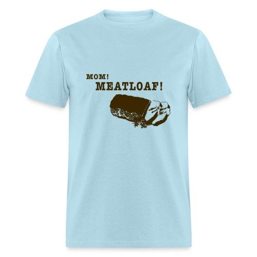 Mom Meatloaf - Men's T-Shirt
