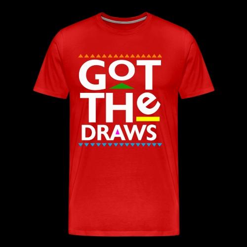 Got The Draws: Big & Tall - Men's Premium T-Shirt
