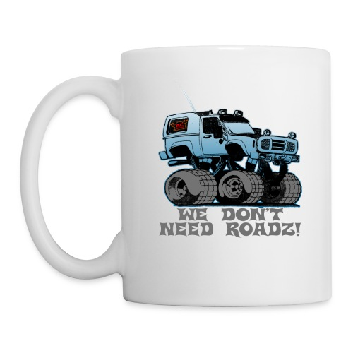 We Don't Need Roads - Coffee/Tea Mug