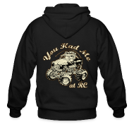 Zip Hoodies & Jackets ~ Men's Zip Hoodie ~ You Had Me at RC - Multi print