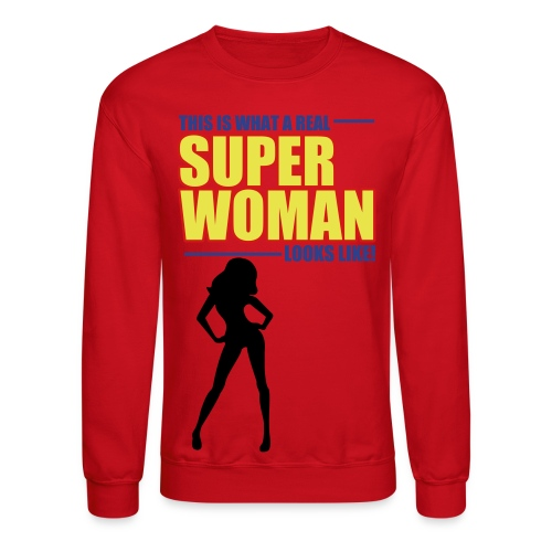 Super Woman (Joke) - Crewneck Sweatshirt