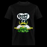 T-Shirts ~ Men's T-Shirt ~ dope chef - Tshirt