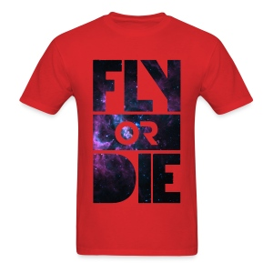 Fly Or Die - Tshirt - Men's T-Shirt