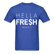 T-Shirts ~ Men's T-Shirt ~ Hella fresh - Tshirt