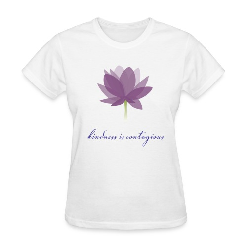 Kindness is Contagious - Women's T-Shirt