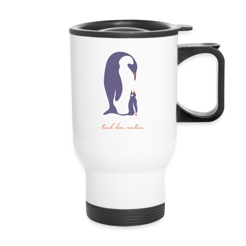 Teach, Love, Nurture - Travel Mug