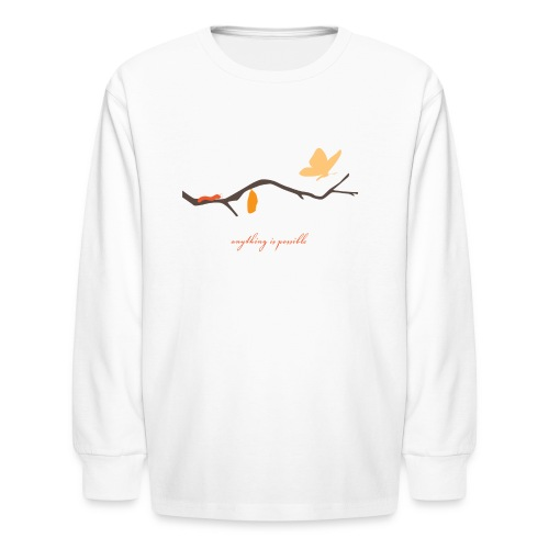 Anything is Possible - Kids' Long Sleeve T-Shirt