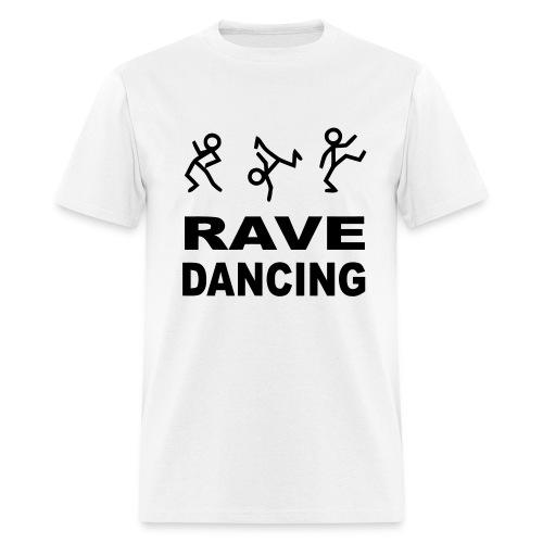 Rave Dancing - Men's T-Shirt