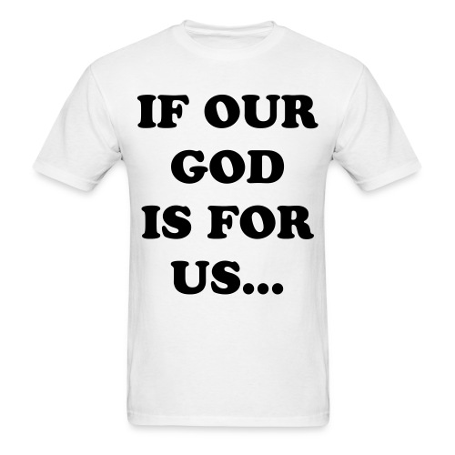Romans 8:31 - Men's T-Shirt