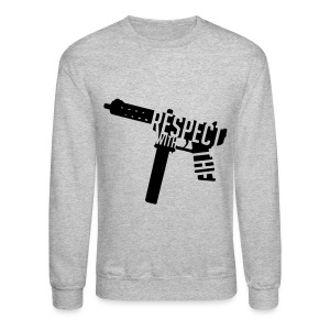 Respect With The Tec Sweatshirt - Crewneck Sweatshirt