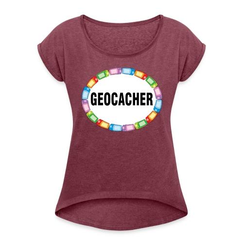 GPS Geocacher Oval - Women's Roll Cuff T-Shirt