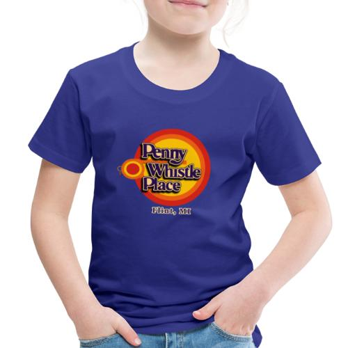 Penny Whistle Place - Toddler Premium T-Shirt
