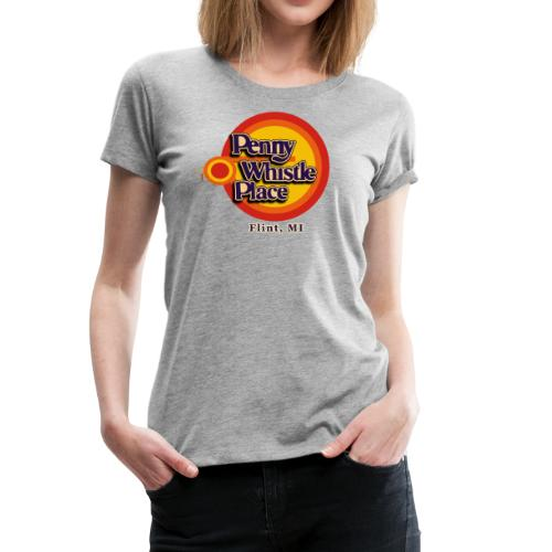 Penny Whistle Place - Women's Premium T-Shirt
