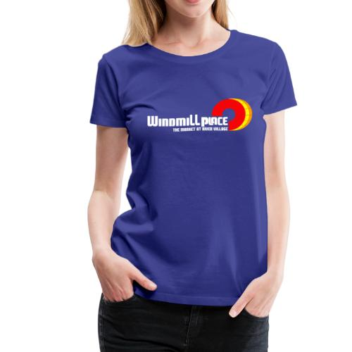 Windmill Place - Women's Premium T-Shirt