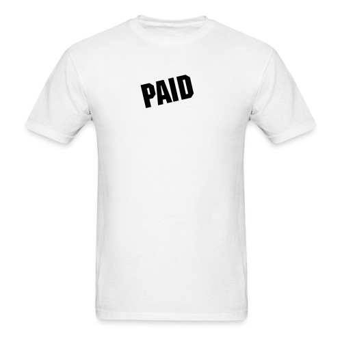 PAID Men's - Men's T-Shirt